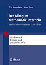 Der Alltag Im Mathematikunterricht af Marei Fetzer, Gotz Krummheuer, Gatz Krummheuer