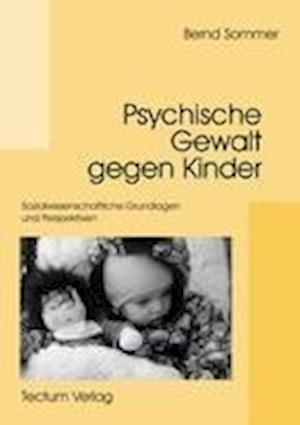 Psychische Gewalt Gegen Kinder af Bernd Sommer