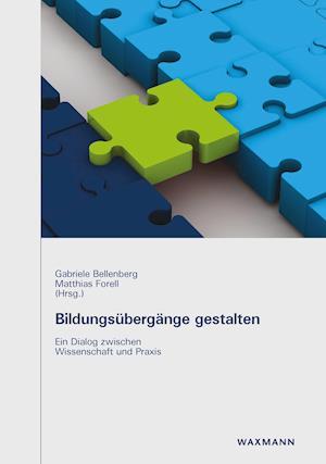 Bildungsubergange Gestalten af Gabriele Bellenberg