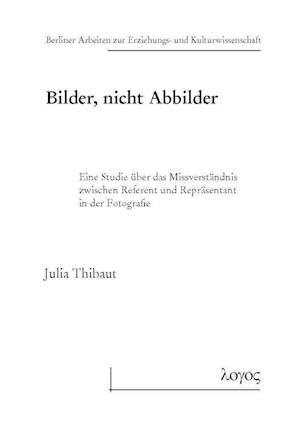 Bog, paperback Bilder, Nicht Abbilder af Julia Thibaut