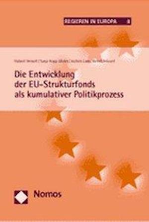 Die Entwicklung Der Eu-Strukturfonds ALS Kumulativer Politikprozess af Hubert Heinelt, Jochen Lang, Tanja Kopp-Malek