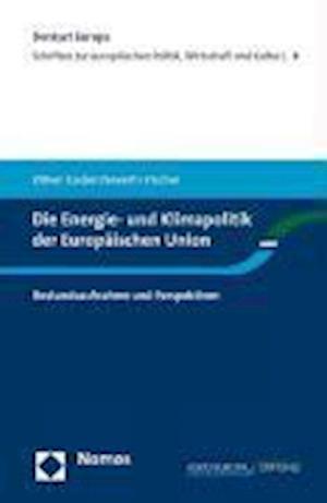 Die Energie- Und Klimapolitik Der Europaischen Union af Severin Fischer, Oliver Geden