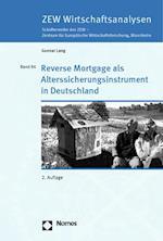 Reverse Mortgage ALS Alterssicherungsinstrument in Deutschland (Zew Wirtschaftsanalysen Schriftenreihe Des Zew, nr. 86)