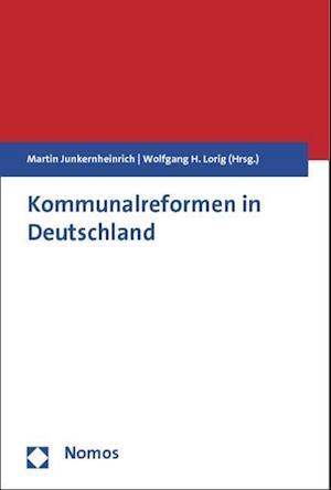 Kommunalreformen in Deutschland af Wolfgang H. Lorig, Fachtagung Zur Kommunal- Und Verwaltungs, Martin Junkernheinrich