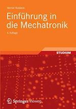 Einfuhrung in Die Mechatronik af Werner Roddeck