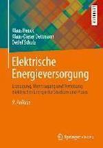 Elektrische Energieversorgung af Detlef Schulz, Klaus Heuck, Klaus-Dieter Dettmann