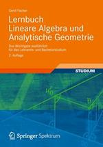 Lernbuch Lineare Algebra Und Analytische Geometrie af Gerd Fischer