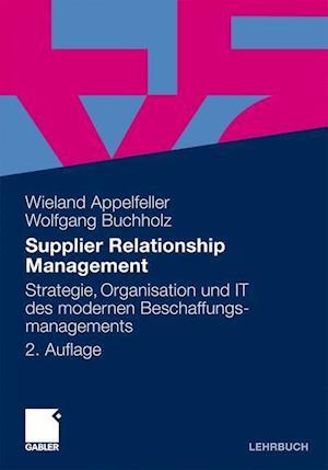 Supplier Relationship Management af Wolfgang Buchholz, Wieland Appelfeller