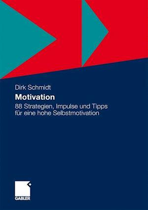 Motivation af Dirk Schmidt