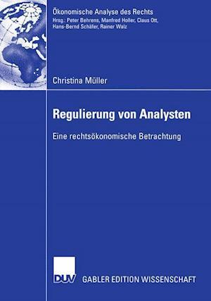 Regulierung von Analysten af Christina Muller