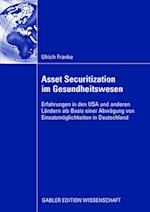 Asset Securitization Im Gesundheitswesen af Ulrich Franke