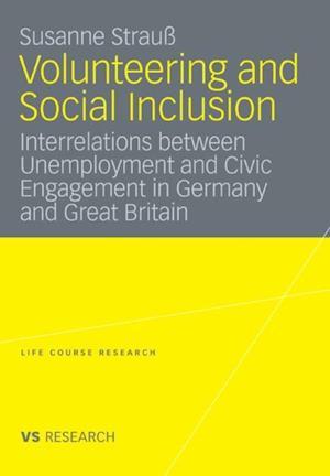 Volunteering and Social Inclusion af Susanne Strau