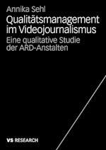 Qualitatsmanagement Im Videojournalismus af Annika Sehl
