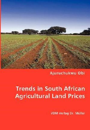 Trends in South African Agricultural Land Prices af Ajuruchukwu Obi