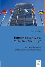 Human Security vs. Collective Security? af Marco Schlesiger