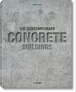 100 Contemporary Concrete Buildings af Philip Jodidio