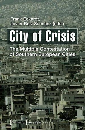 City of Crisis af Frank Eckardt