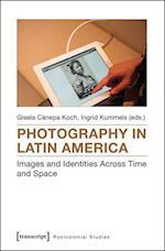 Photography in Latin America (Postcolonial Studies)