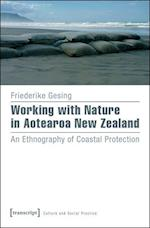 Working With Nature in Aotearoa New Zealand (Culture and Social Practice)