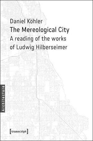 Bog, paperback The Mereological City af Daniel Kohler