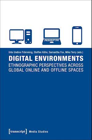 Bog, paperback Digital Environments af Steffen Kohn