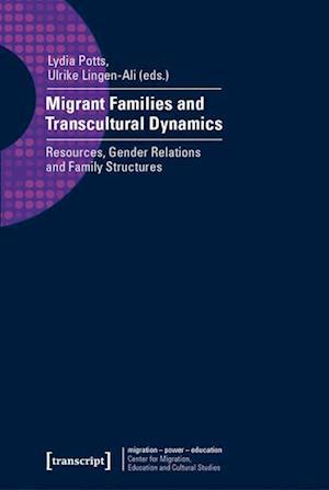 Bog, paperback Migrant Families and Transcultural Dynamics