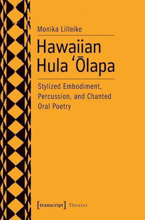 Bog, paperback Hawaiian Hula 'Olapa af Monika Lilleike