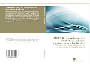 Arpes-Untersuchung Von Zweidimensionalen Elektronischen Zustanden af Nuber Andreas, Andreas Nuber