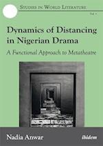Dynamics of Distancing in Nigerian Drama (Studies in World Literature)
