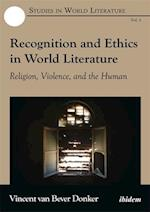 Recognition and Ethics in World Literature (Studies in World Literature)