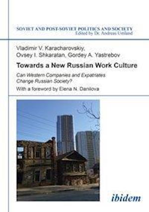 Bog, paperback Towards a New Russian Work Culture af Vladimir Karacharovskiy
