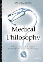 Medical Philosophy (Studies in Medical Philosophy)