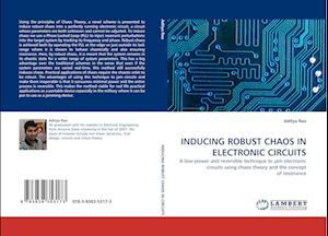 Inducing Robust Chaos in Electronic Circuits af Aditya Rao