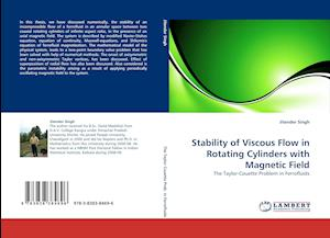 Stability of Viscous Flow in Rotating Cylinders with Magnetic Field af Jitender Singh