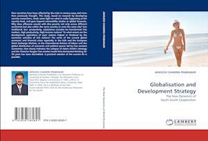 Globalisation and Development Strategy af AKHILESH CHANDRA PRABHAKAR