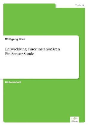 Entwicklung Einer Instationaren Ein-Sensor-Sonde af Wolfgang Horn