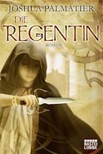 Die Regentin af Joshua Palmatier