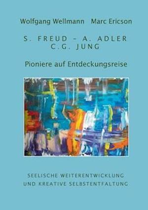 Pioniere Auf Entdeckungsreise af Wolfgang Wellmann