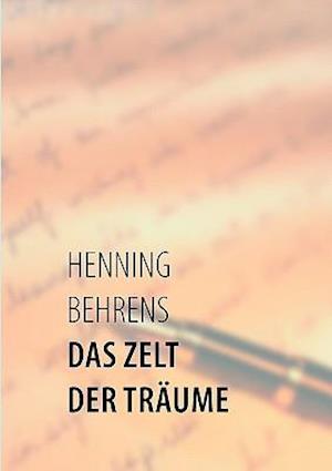 Das Zelt Der Trume af Henning Behrens