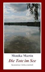 Die Tote Im See af Monika Martin