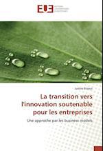 La Transition Vers Linnovation Soutenable Pour Les Entreprises