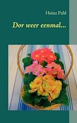 Dor Weer Eenmal... af Heinz Pahl
