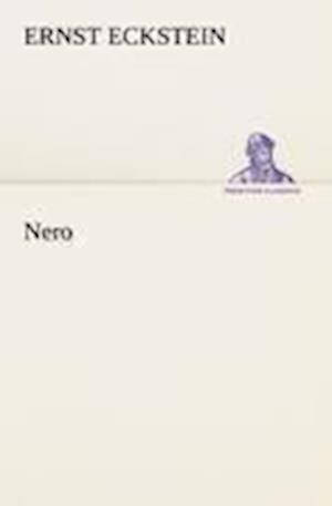 Nero af Ernst Eckstein