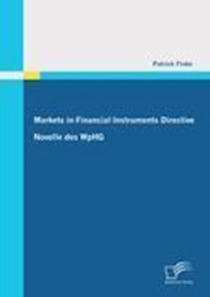 Markets in Financial Instruments Directive af Patrick Finke