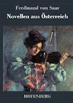 Novellen Aus Osterreich af Ferdinand Von Saar