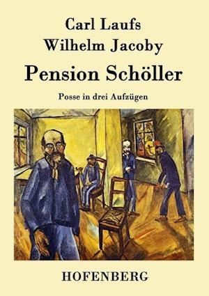 Pension Scholler af Carl Laufs, Wilhelm Jacoby