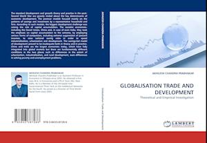 Globalisation Trade and Development af AKHILESH CHANDRA PRABHAKAR