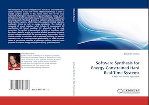 Software Synthesis for Energy-Constrained Hard Real-Time Systems af Eduardo Tavares