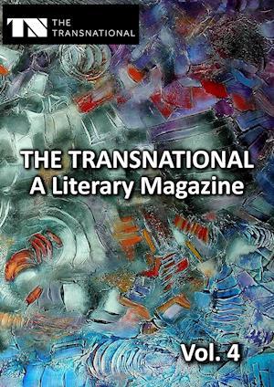 The Transnational Vol. 4 af Markus Gragert, Christian Knieps, Weam Namou