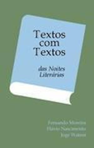 Textos Com Textos af Joje Watutsi, Fernando Moreira, Fl Vio Do Nascimento